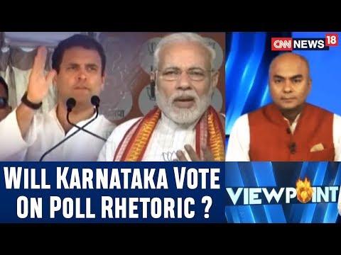 Will Karnataka Vote On Issues or Poll Rhetoric?   Viewpoint Live from Bengaluru   CNN-News18