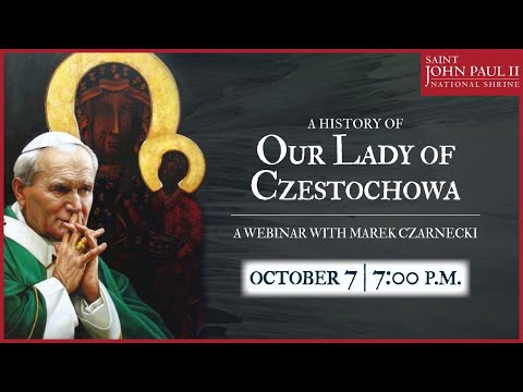 A History of Our Lady of Czestochowa Webinar | October 7, 2020