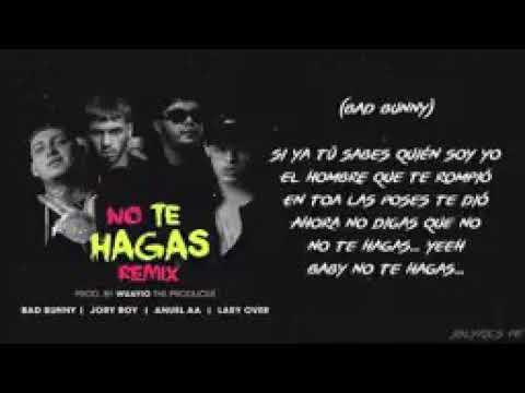 no-te-hagas-(remixeo)-jory-boy-ft-bad-bunny-[anuel]-[-lary-over]