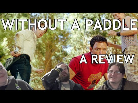 WITHOUT A PADDLE Review