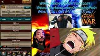 Game Of War Ep 440 AlmightyPain Where Did My Name Come From? Was It From Naruto???