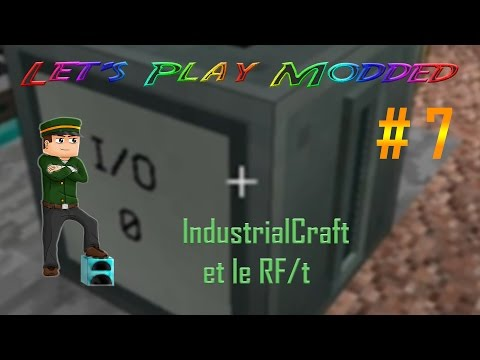 Let's Play Modded 1.9.4 - IC2 & le RF #7