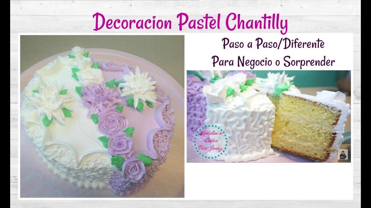 Decoracion Diferente Pastel Chantilly Facil Y Bonito