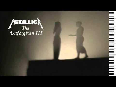 Metallica - The Unforgiven III (Intro) - Piano Instrumental
