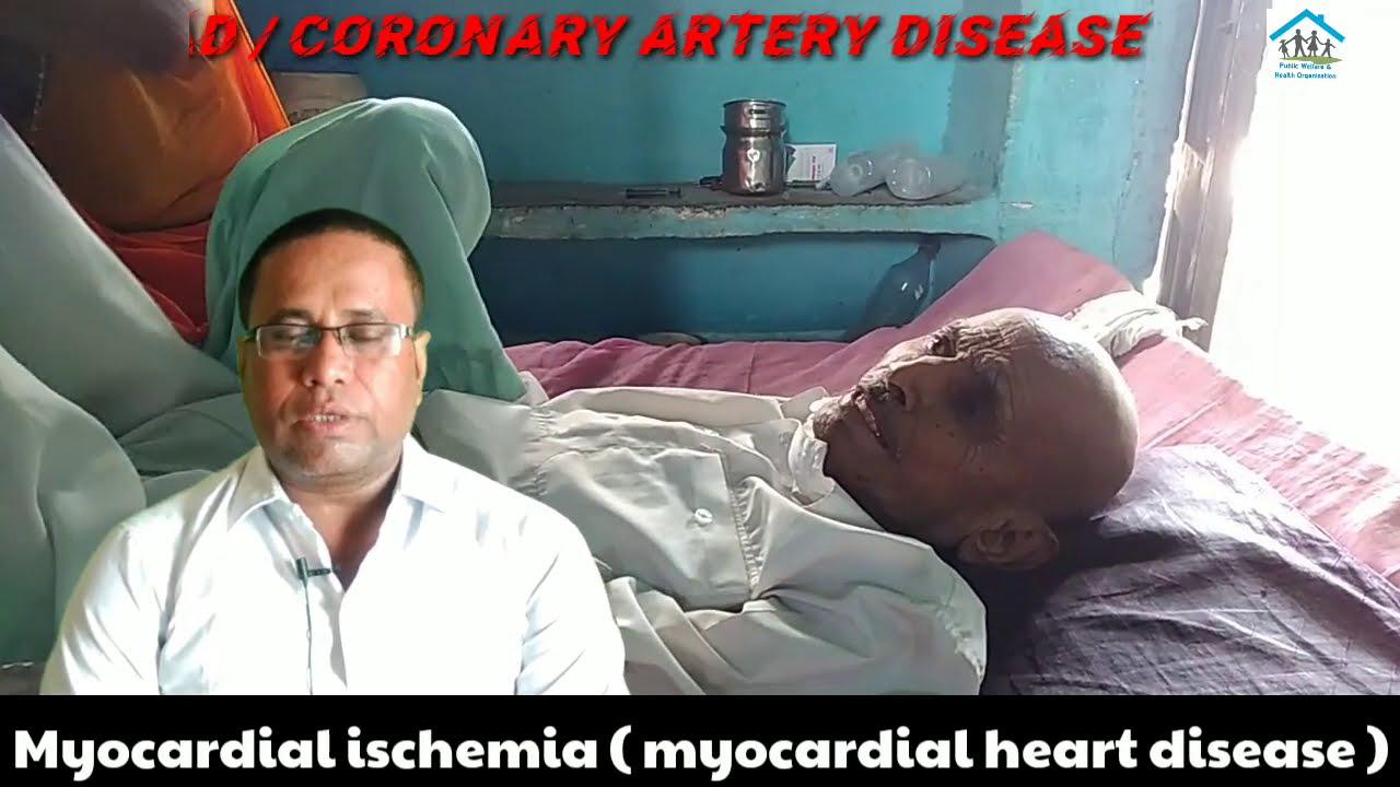 myocardial ischemia ( myocardial heart disease / CAD )