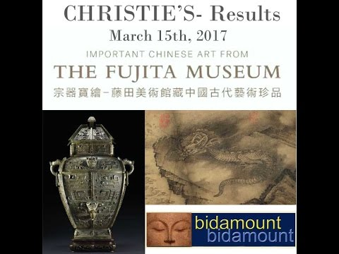 Fujita Museum Chinese Art Auction Results, Christie's March 15, 2017