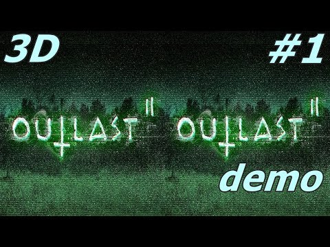 Outlast 2 3D VR box TV SBS Side by Side google cardboard video demo # 1
