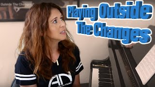 Playing Outside The Changes 2