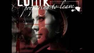 Lunik - Preparing to Leave - 11 - Let Go