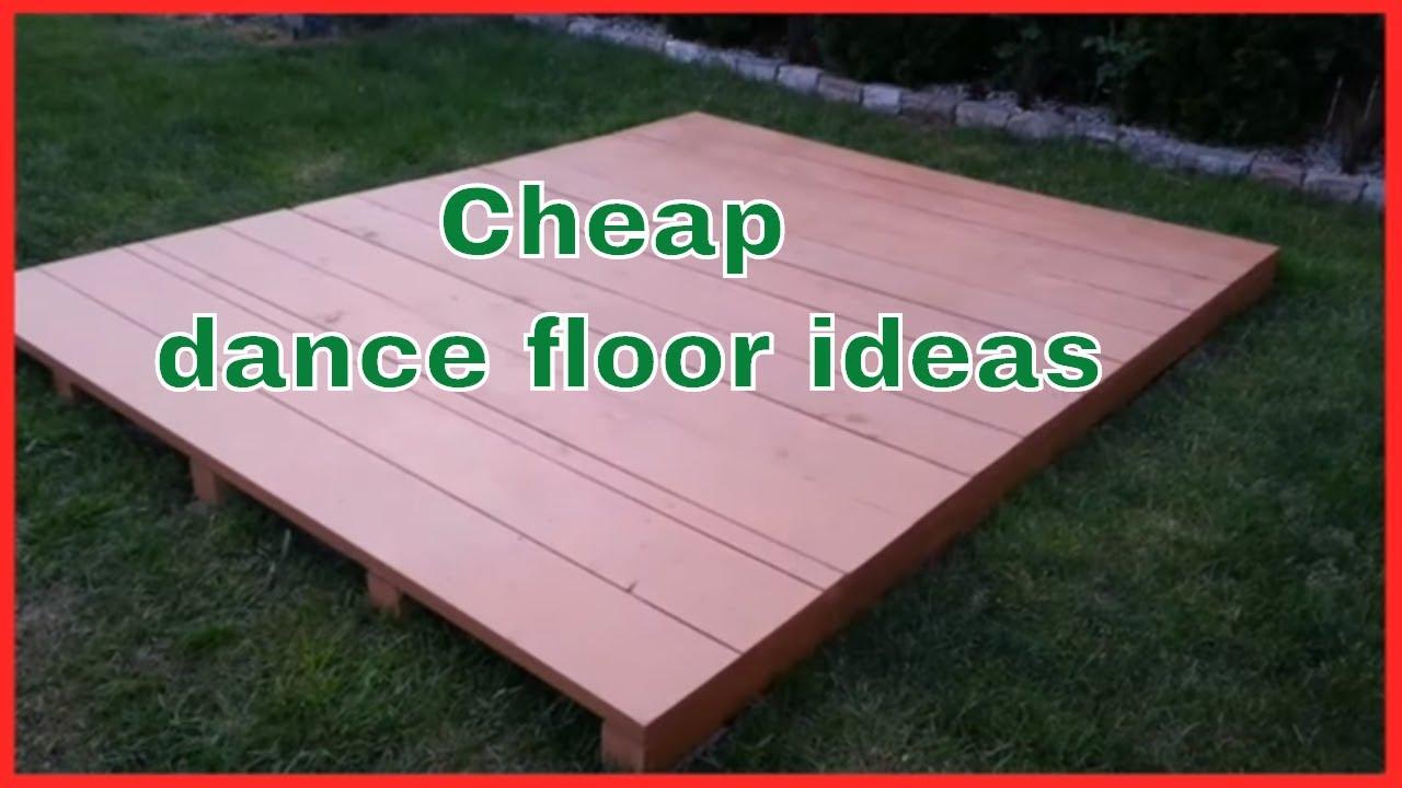 Cheap Dance Floor Ideas Inexpensive Dance Flooring Youtube