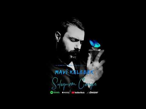 Süleyman Cengiz - Mavi Kelebek #mavibando