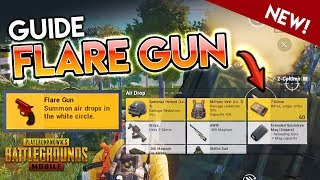 GUIDE to the NEW PUBG Mobile Flare Gun