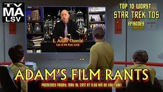 Top 10 Worst Star Trek TOS Episodes - Adam's Film Rants ep 069