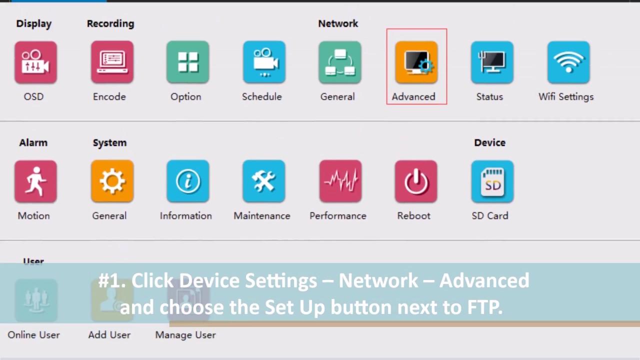 IP Camera FTP Setup Tutorial: Upload CCTV Footage Within