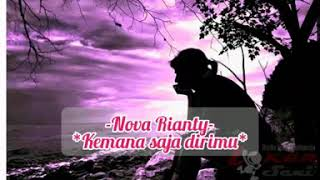 Kemana saja dirimu - Nova Rianty (official musik)