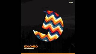 Download Kolombo - Ur The Finest - Loulou records Mp3 and Videos