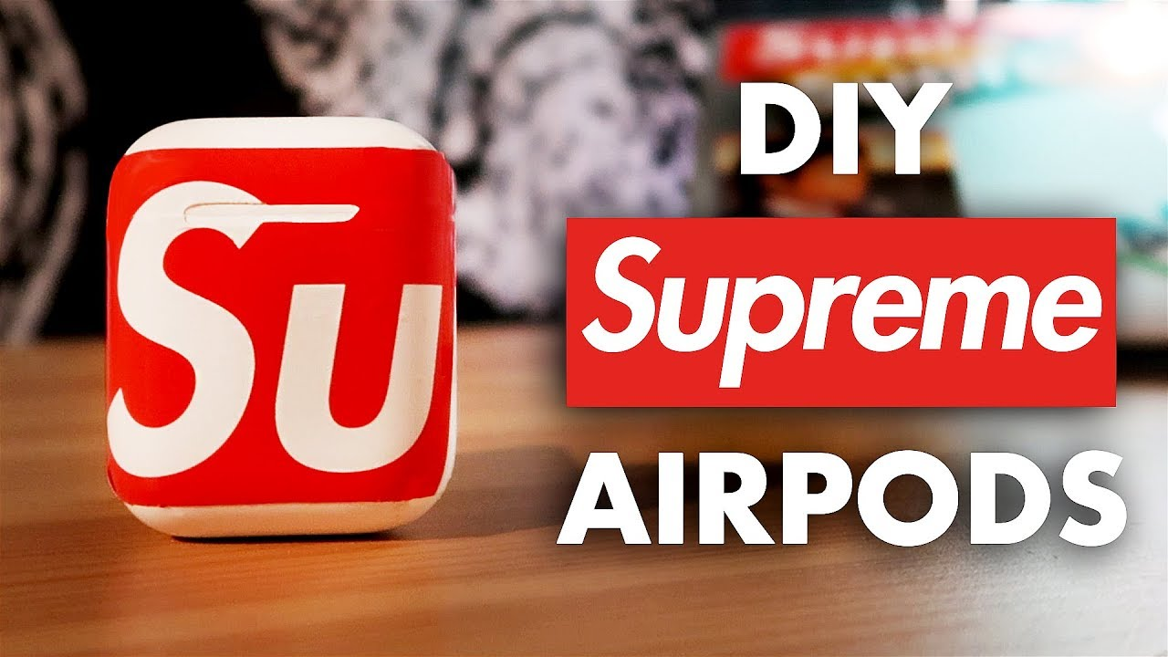 CUSTOM SUPREME AIRPODS! - YouTube