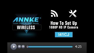 How to setup ANNKE 1080P HD Two-Way Audio IP Camera I41CJ