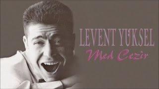 Levent Yüksel - Med Cezir (Full Albüm)