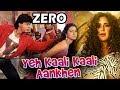 Shahrukh Khan के Zero में फिरसे 'ये काली काली आँखें' Song का बनेगा Remake | Katrina Kaif