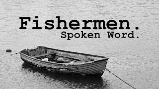 Fishermen - Spoken Word Poetry