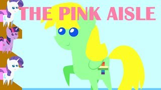 Repeat youtube video The Pink Aisle (Old)