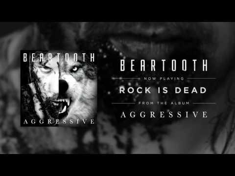 Beartooth - Rock Is Dead (Audio)