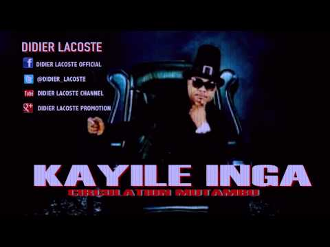 Didier Lacoste: Kayile Inga (Circulation...