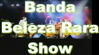 Baixar Banda Beleza Rara Show