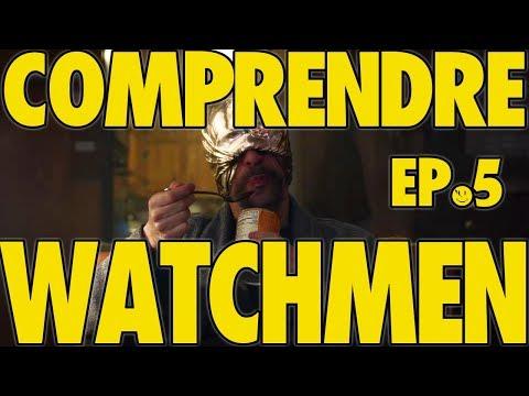 WATCHMEN épisode 5 : ANALYSE, RÉFÉRENCES, THÉORIES