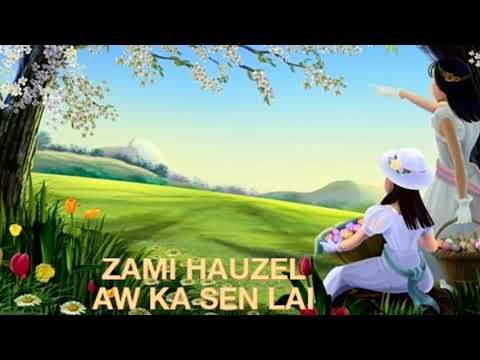 Zami Hauzel__ Aw ka senlai