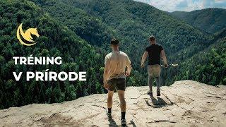 TU SME VOĽNÍ - Tréning v prírode