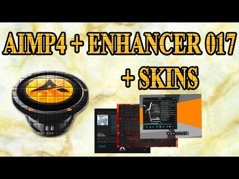aimp 4 +  enhancer 0 17 + skins comfigurar y mejorar sonido