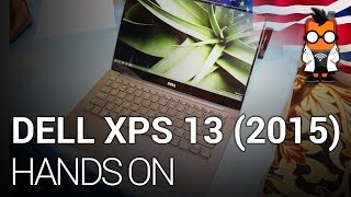 Dell XPS 13 (2015) notebook has just 5.2mm screen bezel - Hands on [ENGLISH]