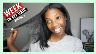 A Week In My Hair Journey - Straight Hair & Laid Edges | Ep. 5