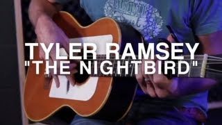Tyler Ramsey - The Nightbird