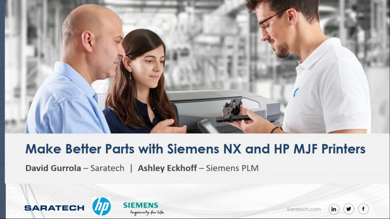 Solutions Webcast: Make Better Parts  with Additive Manufacturing Solutions from Siemens and HP