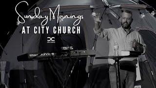 City Church I David Howell I 6-27-21