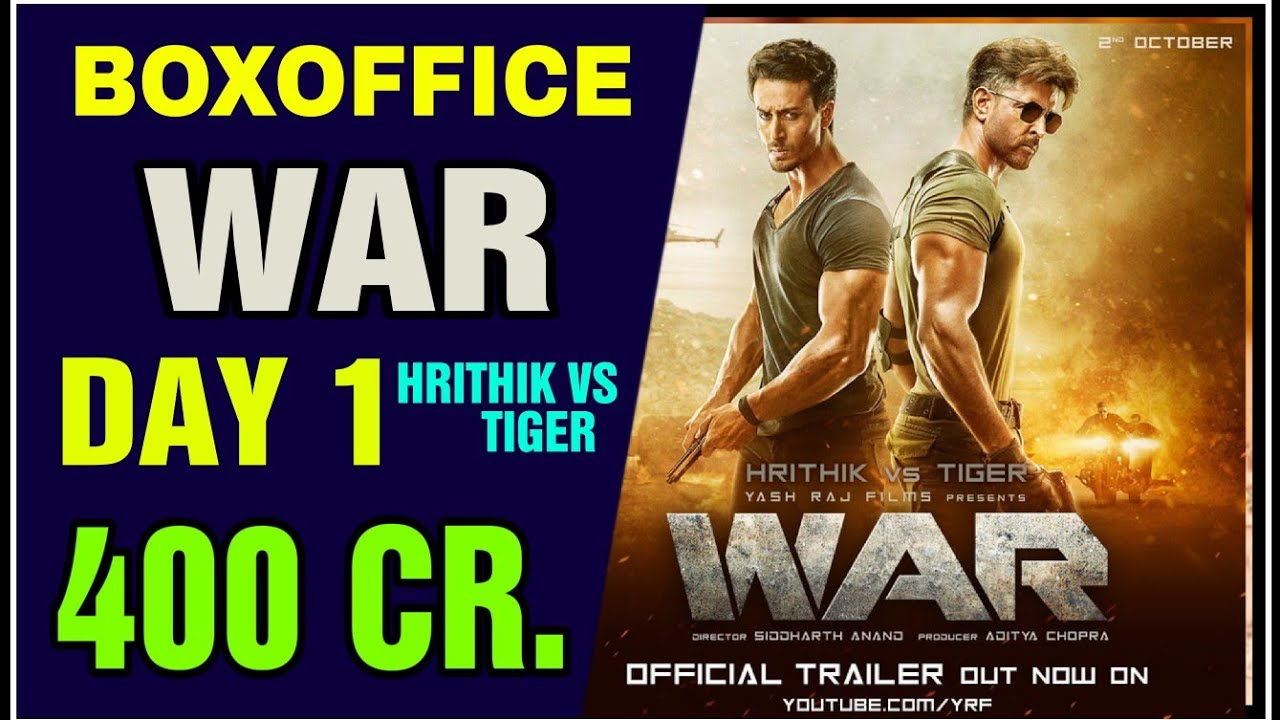 War Movie Day 1 Boxoffice Collection Hrithik Roshan Tiger Shroff Vaani Kapoor