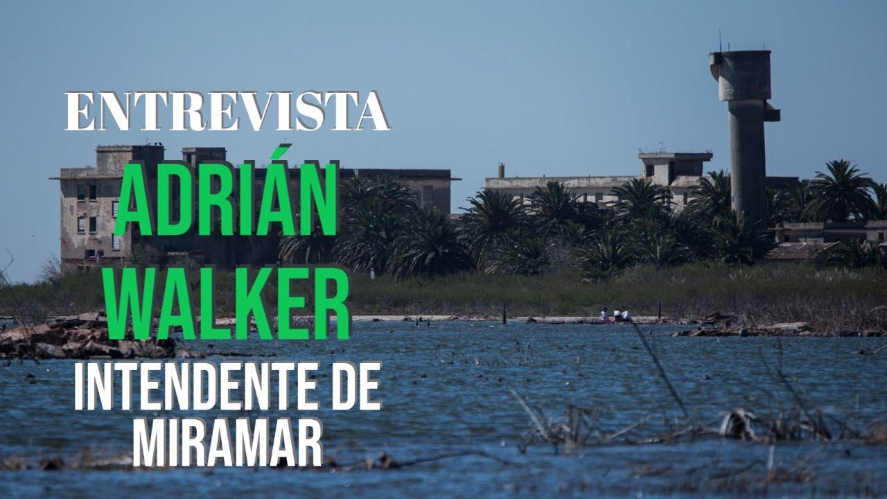 """Adrián Walker, intendente de Miramar: """"Esperamos poder trabajar y tener temporada"""""""