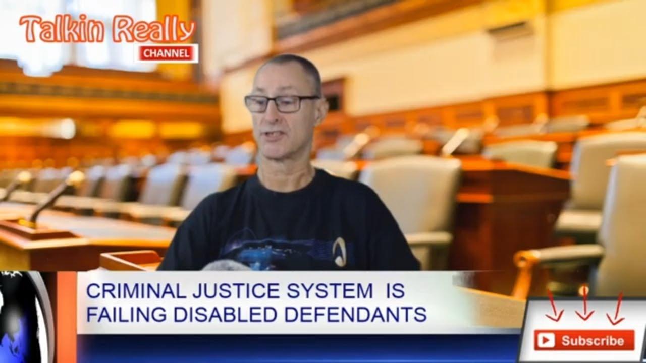 Criminal Justice System is failing disabled defendants
