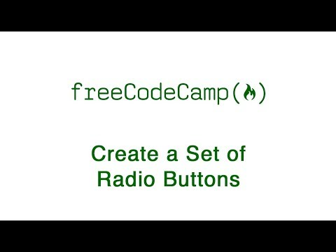 Basic HTML And HTML5: Create A Set Of Radio Buttons | FreeCodeCamp