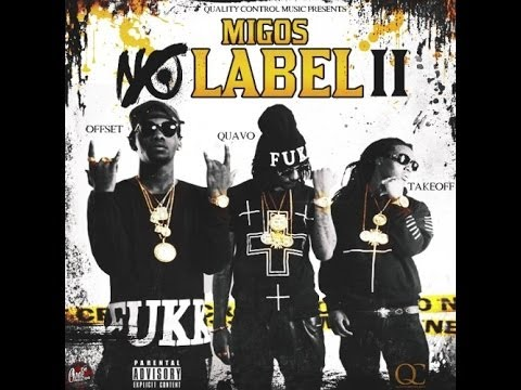 Migos - No Label 2 (Full Mixtape)