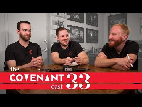 The Kickstarter Problem | The Covenant Cast - Episode 33