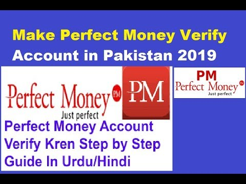 How To Make Perfect Money Verify Account In Pakistan Urdu And Hindi By Wajid Kamal
