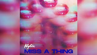 Kylie Minogue - Miss a Thing (Official Audio)