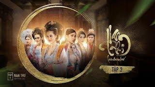 NAM PHI LIÊN HOÀN KẾ - TẬP 2 | Nam Thư, Nguyễn Anh Tú, BB Trần, Hải Triều, Quang Trung, Minh Dự