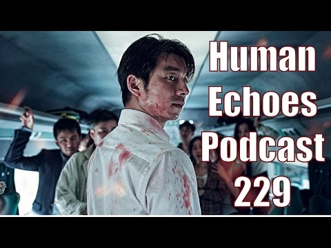"Train to Busan Review - HEP 229 - ""No Kill Zombie Shelter"""