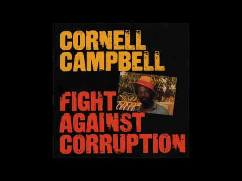 Cornell Campbell - Fight Against Corruption