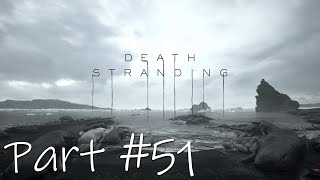 Let's Play - Death Stranding Part #51